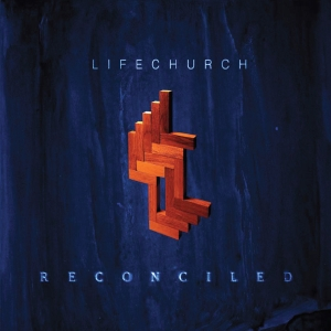 LIFECHURCH Reconciled